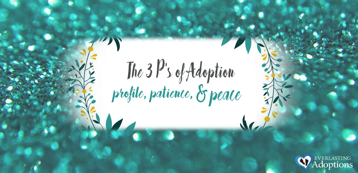 The Three P's of Adoption